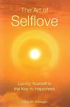 The Art of Selflove: Loving Yourself is the Key to Happiness