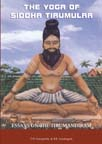 The Yoga of Tirumular: Essays on the Tirumandiram (Thirumandiram)