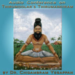 "Audio Conference: On Thirumoolar's ""Thirumandiram"""