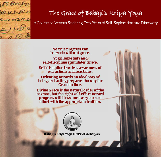 Babaji's Kriya Yoga Grace Course